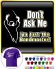 Bandmaster Dont Ask Me - CLASSIC T SHIRT