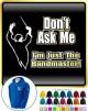 Bandmaster Dont Ask Me - ZIP HOODY