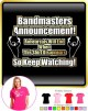 Bandmaster Rehersals Will End - LADY FIT T SHIRT