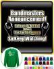 Bandmaster Rehersals Will End - SWEATSHIRT