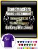 Bandmaster Rehersals Will End - CLASSIC T SHIRT