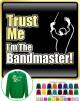 Bandmaster Trust Me - SWEATSHIRT