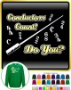 Conductor Count Do You - SWEATSHIRT