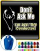 Conductor Dont Ask Me - ZIP HOODY