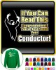 Conductor You Have Found Your - SWEATSHIRT