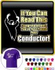 Conductor You Have Found Your - CLASSIC T SHIRT