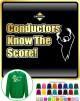 Conductor Know The Score - SWEATSHIRT