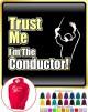 Conductor Trust Me - HOODY