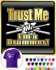 Drum Fist Sticks Trust Me - CLASSIC T SHIRT