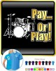 Drum Kit Pay or I Play - POLO SHIRT