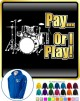 Drum Kit Pay or I Play - ZIP HOODY