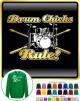 Drum Kit Sticks Drum Chicks Rule - SWEATSHIRT