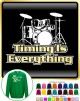 Drum Kit Timing Everything - SWEATSHIRT