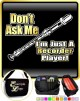 Recorder Dont Ask Me - TRIO SHEET MUSIC & ACCESSORIES BAG