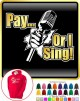 Vocalist Singing Pay or I Sing - HOODY