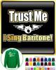 Vocalist Singing Trust Me I Sing Baritone - SWEATSHIRT