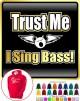 Vocalist Singing Trust Me I Sing Bass - HOODY