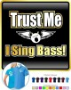 Vocalist Singing Trust Me I Sing Bass - POLO SHIRT