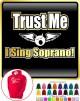 Vocalist Singing Trust Me I Sing Soprano - HOODY