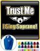 Vocalist Singing Trust Me I Sing Soprano - ZIP HOODY