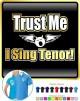 Vocalist Singing Trust Me I Sing Tenor - POLO SHIRT