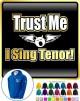 Vocalist Singing Trust Me I Sing Tenor - ZIP HOODY