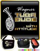 Wagner Tuba Dude Attitude - TRIO SHEET MUSIC & ACCESSORIES BAG